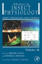 Advances in Insect Physiology: Insect Mechanics and Control ebook by Casas, Jerome