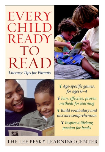 Every Child Ready to Read - Literacy Tips for Parents eBook by The Lee Pesky Learning Center