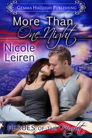 More Than One Night - a Heroes of the Night novel ebook by Nicole Leiren