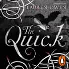 The Quick audiobook by Lauren Owen