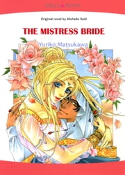 The Mistress Bride (Mills & Boon Comics) - Mills & Boon Comics ebook by Michelle Reid,Yuriko Matsukawa