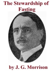 The Stewardship of Fasting ebook by Joseph Grant Morrison
