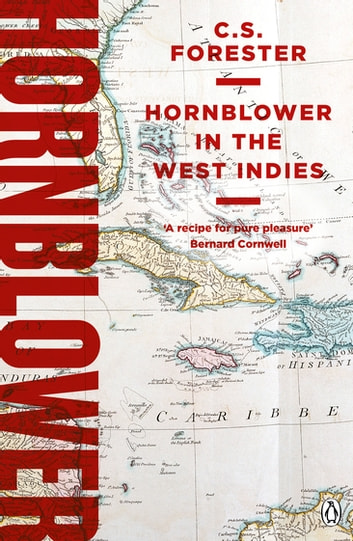 Hornblower in the West Indies ebook by C.S. Forester
