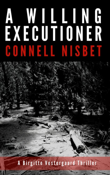 A Willing Executioner ebook by Connell Nisbet