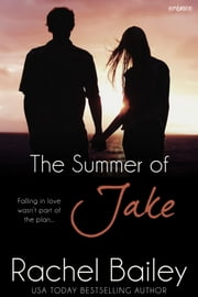 The Summer of Jake ebook by Rachel Bailey