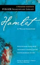 Hamlet ebook by William Shakespeare, Dr. Barbara A. Mowat, Paul Werstine,...