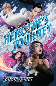 Heroine's Journey ebook by Sarah Kuhn