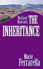 The Inheritance ebook by Marie Ferrarella