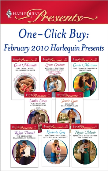 One-Click Buy: February 2010 Harlequin Presen ebook by Carol Marinelli,Lynne Graham,Carole Mortimer,Caitlin Crews,Jennie Lucas,Robyn Donald,Kimberly Lang,Nicola Marsh