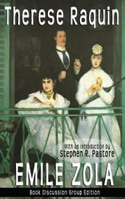 Therese Raquin: A New Contemporary Translation ebook by Stephen Pastore
