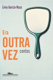 Era outra vez ebook by Lívia Garcia-Roza