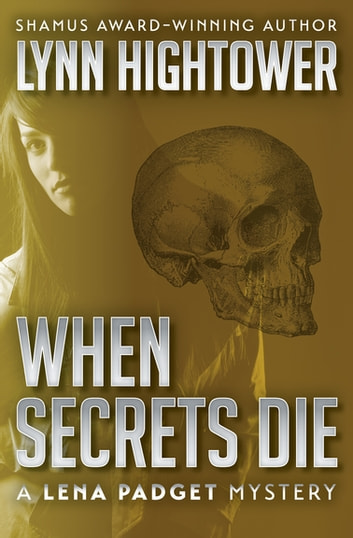 When Secrets Die ebook by Lynn Hightower