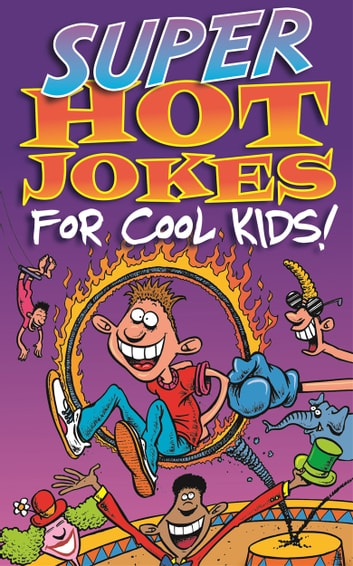 Super Hot Jokes For Cool Kids! ebook by Buster Books