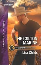 The Colton Marine ebook by Lisa Childs
