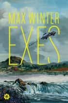 Exes - A Novel ebook by