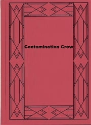 Contamination Crew ebook by Alan Edward Nourse