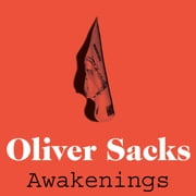 Awakenings audiobook by Oliver Sacks
