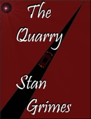 The Quarry ebook by Stan Grimes