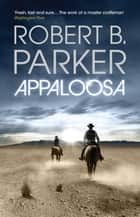 Appaloosa ebook by Robert B. Parker
