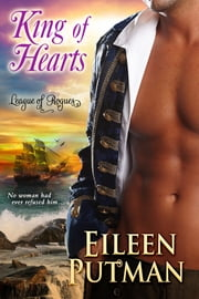 King of Hearts (League of Rogues Book #1) ebook by Eileen Putman