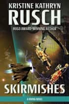Skirmishes - A Diving Novel ebook by
