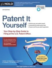 Patent It Yourself - Your Step-by-Step Guide to Filing at the U.S. Patent Office ebook by David Pressman, Attorney,Thomas Tuytschaevers, Attorney