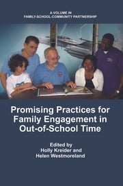 Promising Practices for Family Engagement in Out-of-School Time ebook by Holly Kreider,Helen Westmoreland