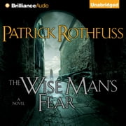 Wise Man's Fear, The audiobook by Patrick Rothfuss