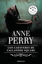 Los cadáveres de Callander Square (Inspector Thomas Pitt 2) eBook by Anne Perry