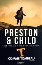 T comme tombeau ebook by Douglas Preston, Lincoln Child, Sebastian Danchin