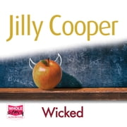 Wicked: Rutshire Chronicles, Book 8 audiobook by Jilly Cooper