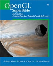 OpenGL SuperBible - Comprehensive Tutorial and Reference ebook by Graham Sellers,Richard S Wright Jr.,Nicholas Haemel