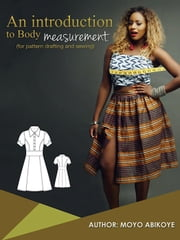 An Introduction to Body Measurement ebook by Moyo Abikoye