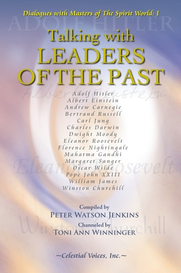 Talking with Leaders of the Past ebook by Toni Ann Winninger