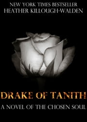 Drake of Tanith ebook by Heather Killough-Walden