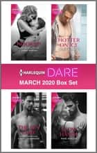 Harlequin Dare March 2020 Box Set ebook by Anne Marsh, Cara Lockwood, Rebecca Hunter,...