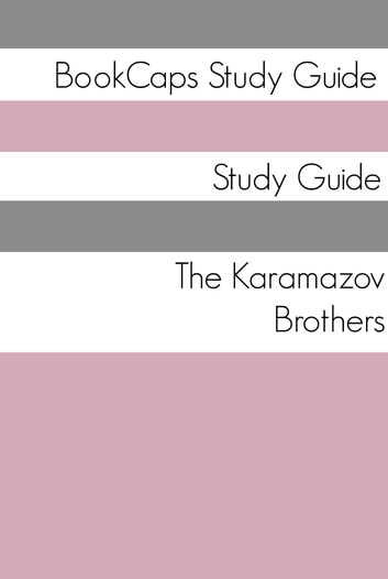 Study Guide: The Karamazov Brothers ebook by BookCaps