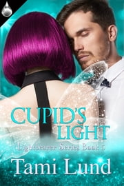 Cupid's Light ebook by Tami Lund