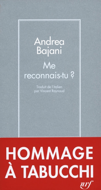 Me reconnais-tu ? ebook by Andrea Bajani