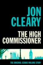 The High Commissioner ebook by Jon Cleary