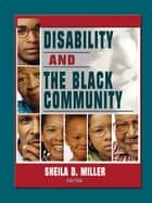 Disability and the Black Community ebook by Sheila D Miller