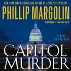 Capitol Murder audiobook by Phillip Margolin