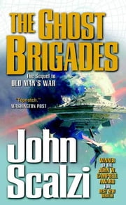 The Ghost Brigades ebook by John Scalzi