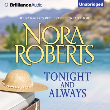 Tonight and Always audiobook by Nora Roberts