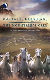 The Mountain's Call ebook by Caitlin Brennan