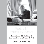 Write it When I'm Gone Audiolibro by Thomas M. DeFrank