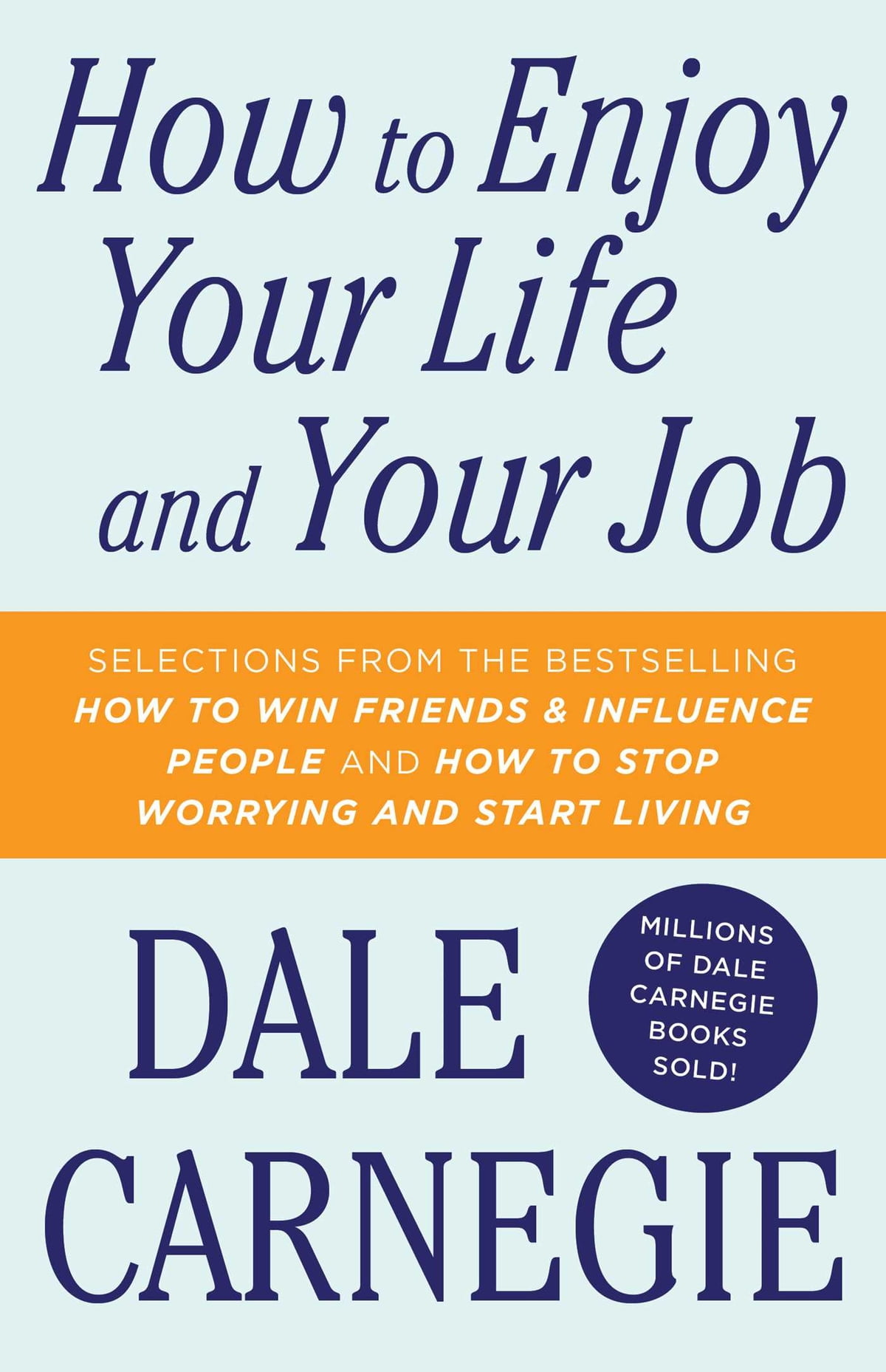 How To Enjoy Your Life And Your Job eBook by Dale Carnegie - 9781451621730  | Rakuten Kobo
