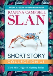 Cara Mia Short Story Collection, Volume 1 ebook by Joanna Campbell Slan