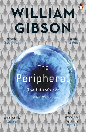 The Peripheral ebook by Mr William Gibson