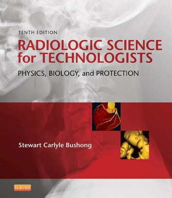 Radiologic Science For Technologists Ebook